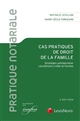 CAS PRATIQUE DE DROIT DE LA FAMILLE  STRATEGIES PATRIMONIALES  LIQUIDATIONS CIV - STRATEGIES PATRIM